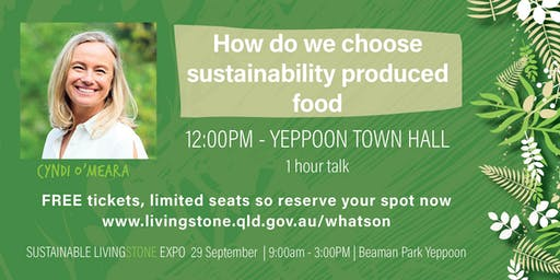 Cyndi O'Meara  - How do we choose sustainability produced food
