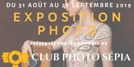 Exposition annuelle Club Photo Sépia tickets