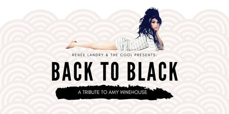 Back To Black - A Tribute to Amy Winehouse tickets