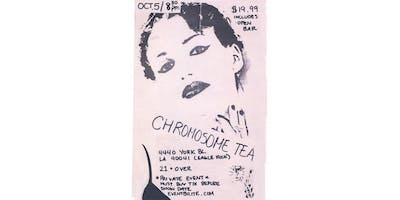 Chromosome Tea Reunion Show (Private Event)