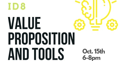 ID8: Value Proposition and Tools