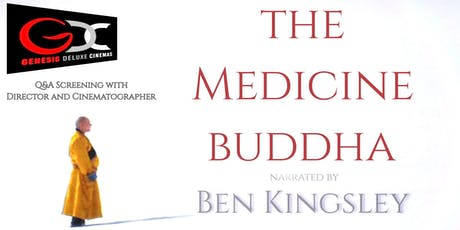 Q&A SCREENING OF THE MEDICINE BUDDHA - FEATURE DOCUMENTARY  tickets