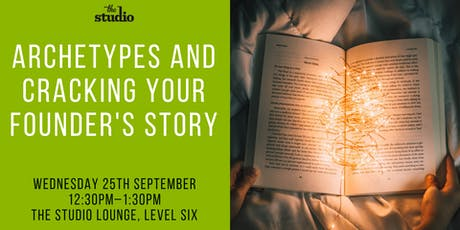 Speaker Series @ The Studio: Archetypes and Cracking Your Founder's Story tickets