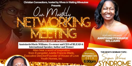 SUPERWOMAN SYNDROME- Monday, September 16th , 2019 Christian, Connections & Cupcakes- Hosted By WIW,  Networking Group