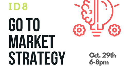 ID8: Go To Market Strategy