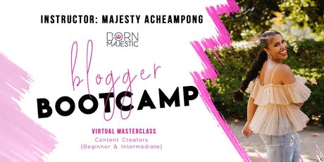 Blogger Bootcamp Virtual Masterclass tickets