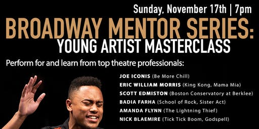 Broadway Mentor Series: Young Artist Masterclass - Auditions