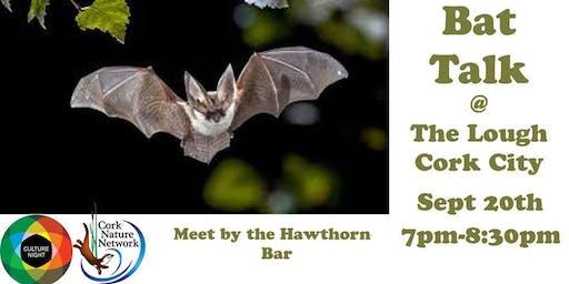 The Lough - Bats