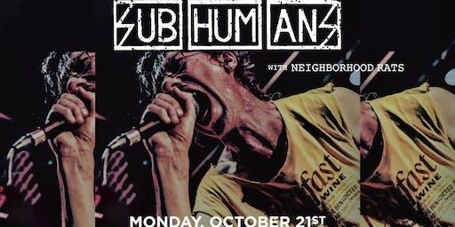 Numbskull Presents SUBHUMANS w. Neighborhood Rats