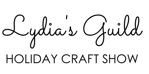 Lydia's Guild Holiday Craft Show