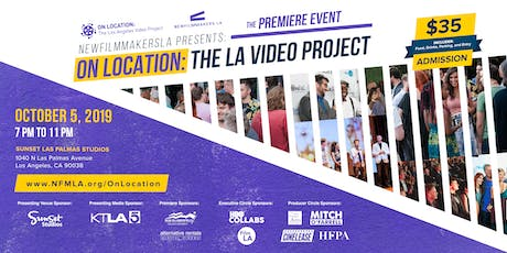 2019 On Location: The Los Angeles Video Project | Premiere Event tickets