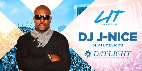 Dj J-Nice @ Daylight Beach •FREE ENTRY, GIRLS FREE DRINKS & LINE SKIP• tickets