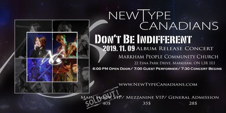 "NewType Canadians: Don't Be Indifferent ""Album Release Concert""  tickets"