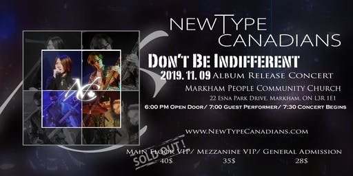 """NewType Canadians: Don't Be Indifferent """"Album Release Concert"""""""