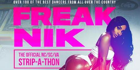 FREAK NIK: The Official NC/SC/VA Strip-A-Thon tickets