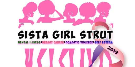 SISTA GIRL STRUT 2019