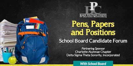 BPC SCHOOL BOARD CANDIDATE FORUM  tickets