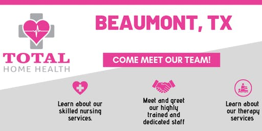 Total Home Health Open House Beaumont