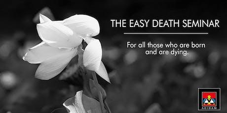 The Easy Death Seminar - Oct. 19 tickets