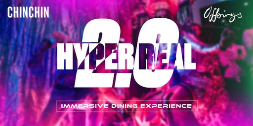 HYPER REAL 2.0: An Immersive Dining Experience