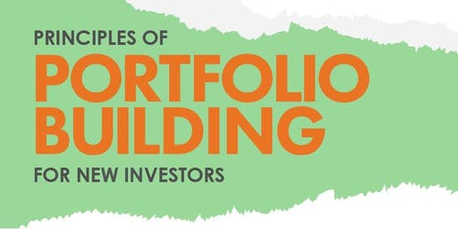 Principles of Portfolio Building for New Investors