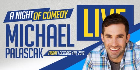 Michael Palascak LIVE! A night of comedy tickets