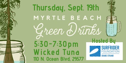Myrtle Beach Green Drinks with Surfrider Grand Strand