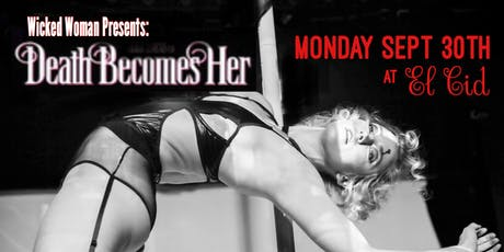 Wicked Woman Presents: Death Becomes Her tickets