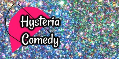 Hysteria Comedy Showcase tickets