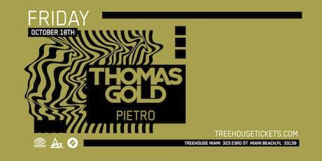 Thomas Gold @ Treehouse Miami tickets