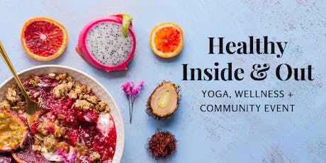Healthy Inside & Out- Community Wellness Event tickets
