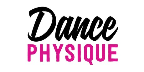 Dance Physique tickets