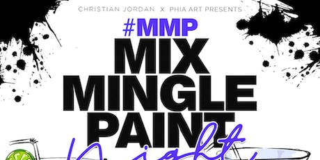 Mix, Mingle, Paint #MMP tickets