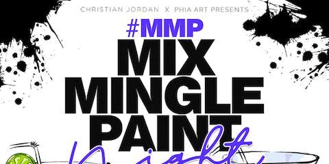 Mix, Mingle, Paint #MMP