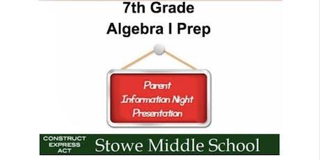 7th Grade: Algebra I Prep - Information Night tickets