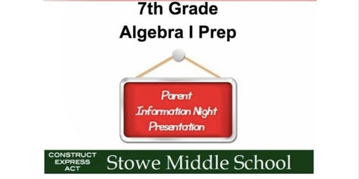 7th Grade: Algebra I Prep - Information Night