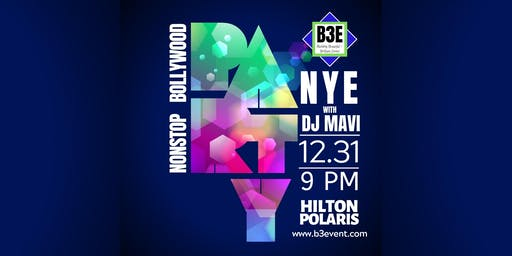 Bollywood NYE Party at Hilton Polaris - Presented by B3E