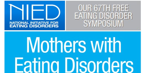 NIED's 67th Free Eating Disorder Symposium: Mothers with Eating Disorders