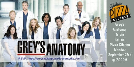 Grey's Anatomy Trivia at Italian Pizza Kitchen tickets