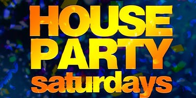 House Party Saturday