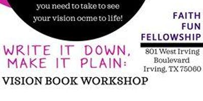 Dream It! Vision It ! Do It Vision Board Workshop