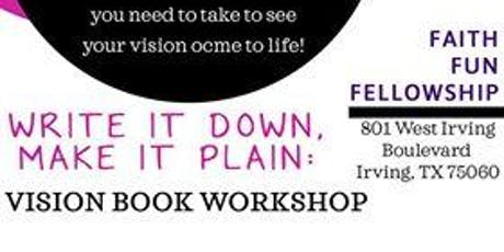 Dream It! Vision It ! Do It Vision Board Workshop tickets