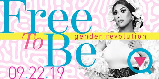 Free To Be: Gender Revolution