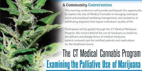 The CT Medical Cannabis Program- Examining the Palliative Use of Marijuana tickets