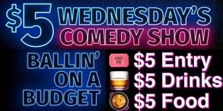 $5 Wednesday's Comedy Show tickets