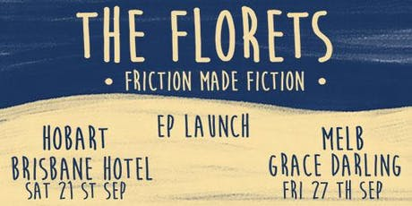 The Florets 'Fiction Made Fiction' EP Launch tickets