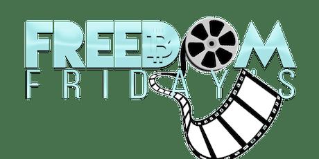 Freedom Friday tickets