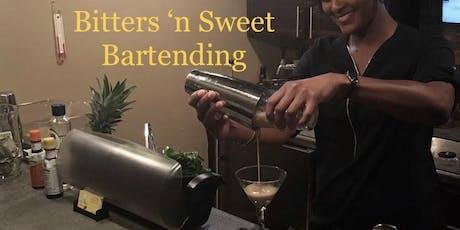 Bitters 'n Sweet Bartending: Mixology Class tickets