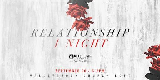 Relationship 1 Night