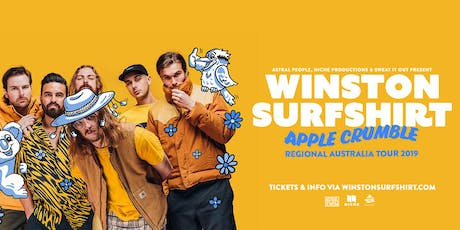Winston Surfshirt Apple Crumble Regional AUS tour tickets